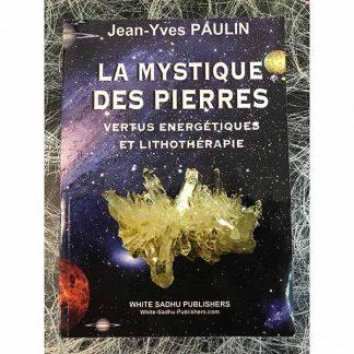 La_Mystique_des_Pierres_lithothérapie_énergies_des_pierres